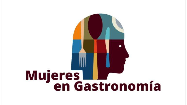 Mujeres en Gastronomía: no a la invisibilidad de talentos